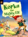 Korka the Mighty Elf