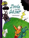 Zoola & the Ghost