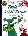 Zoola & the Green Burger