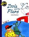 Zoola & the Plane